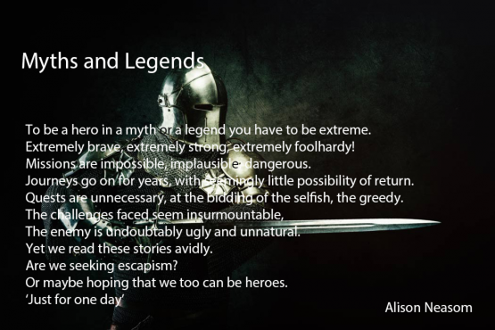 Myths and Legend Alison Neasom